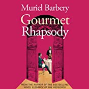 Gourmet Rhapsody | [Muriel Barbery]