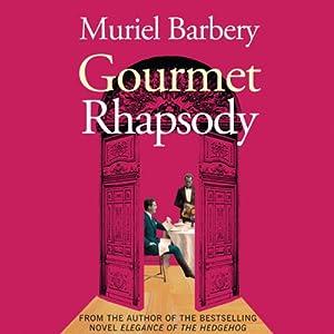 Gourmet Rhapsody | [Muriel Barbery]