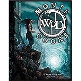 Monte Cooks World of Darkness ~ Monte Cook