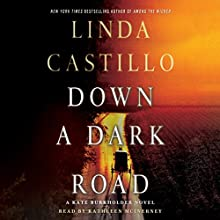 Down a Dark Road: A Kate Burkholder Novel Audiobook by Linda Castillo Narrated by Kathleen McInerney