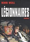 echange, troc Henri Weill - Légionnaires