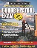 Border Patrol Exam (Border Patrol Exam: Your Fast Track to a Career as a Border Patrol Agent)