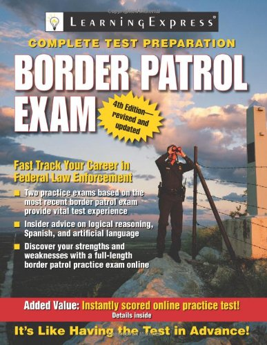Border Patrol Exam (Border Patrol Exam: Your Fast Track to a Career as a Border Patrol Agent)