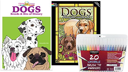 Sargent Art Washable Firm Brush Tip Markers In A Case Set Of 20 And 2 Dog Lovers Coloring Books Adult Book Dogs Dover Stained Glass