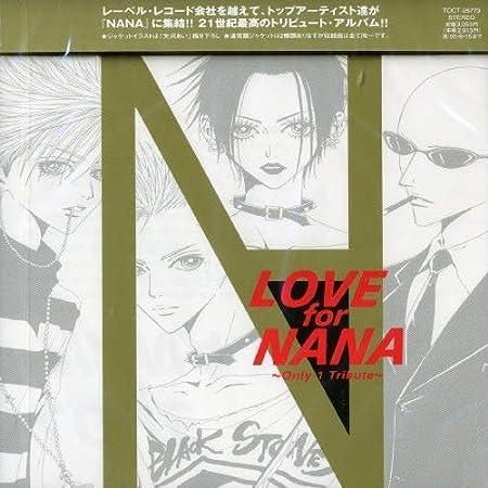LOVE for NANA ~Only 1 Tribute~ ~BLACK STONES~ヴァージョン~