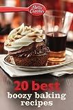 Betty Crocker 20 Best Boozy Baking Recipes (Betty Crocker eBook Minis)