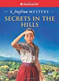 Secrets in the Hills: A Josefina Mystery (American Girl Mysteries (Quality))