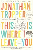 img - for This Is Where I Leave You: A Novel book / textbook / text book