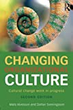 img - for Changing Organizational Culture: Cultural Change Work in Progress book / textbook / text book