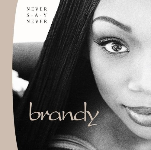 Brandy-Never Say Never-CD-FLAC-1998-PERFECT Download