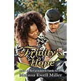 Trinity's Hope (Book #1 in the Carondolette Family Series) ~ Melissa Ewell Miller