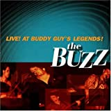 echange, troc Buzz - Live at Buddy Guys Legends