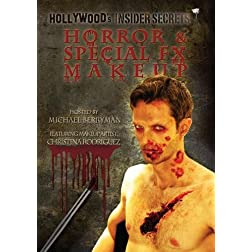 Hollywood's Insider Secrets: Horror & Special FX Makeup Techniques