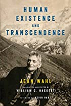 HUMAN EXISTENCE AND TRANSCENDENCE (THRESHOLDS IN PHILOSOPHY AND THEOLOGY)