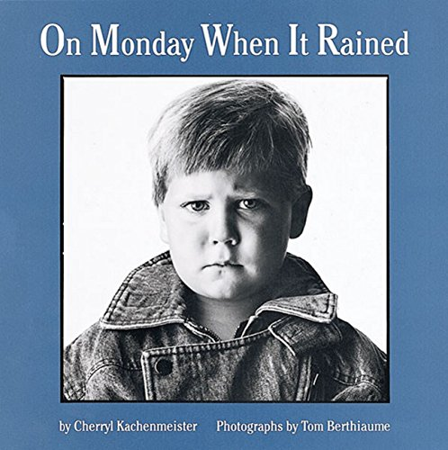 On Monday When It Rained