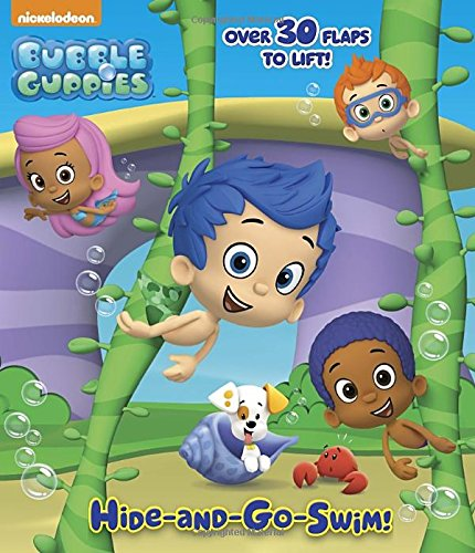 Hide-and-Go-Swim! (Bubble Guppies) (Nifty Lift-and-Look) PDF