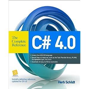 【クリックでお店のこの商品のページへ】C# 4.0 The Complete Reference: Herbert Schildt: 洋書