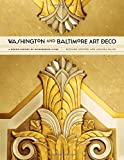 img - for Washington and Baltimore Art Deco: A Design History of Neighboring Cities book / textbook / text book
