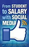 From student to salary with social media