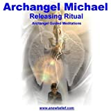 Archangel Michael Releasing Ritual Meditation - Guided Meditation