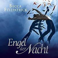 Engel der Nacht Hörbuch von Becca Fitzpatrick Gesprochen von: Merete Brettschneider