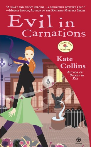 Evil in Carnations (Flower Shop Mysteries, No. 8)