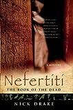 Nefertiti: The Book of the Dead (Rahotep Series)