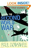 The Second World War (Usborne True Stories)