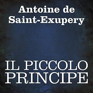 Il Piccolo Principe [The Little Prince] Audiobook