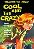 The Cool And The Crazy [DVD]