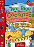 img - for Two Blue Cockatoos (Start Reading) book / textbook / text book
