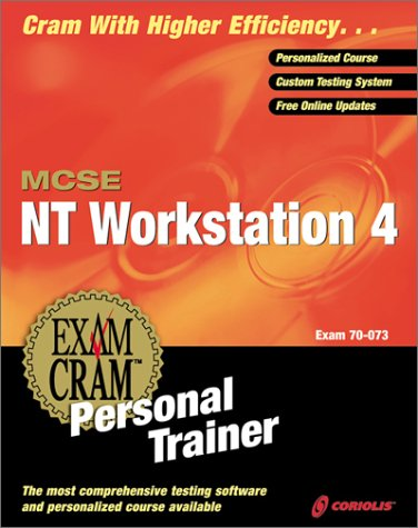 MCSE Workstation 4 Exam Cram Personal Trainer with CDROM