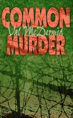 Common Murder: The Second Lindsay Gordon Mystery