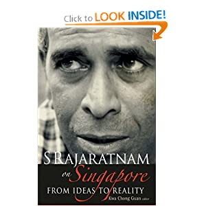 Amazon.com: S RAJARATNAM on Singapore: From Ideas to Reality ...
