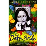 The Dark Brideby Laura Restrepo