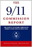 The 9/11 Commission Report: Final Report of the National Commission on Terrorist Attacks Upon the United States (Official Edition)