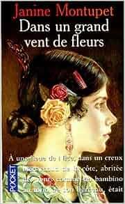 Dans un grand vent de fleurs french edition janine for Dans un grand vent de fleurs
