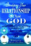 Developing Your Relationship With God (1420816373) by Clark, James