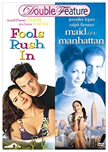 Maid in Manhattan / Fools Rush In