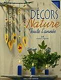 echange, troc Martine Routier - Décors Nature : Toute l'année, 64 créations originales