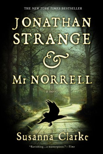 Jonathan Strange & Mr. Norrell: A Novel, SUSANNA CLARKE