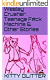 Wesley Crusher: Teenage F#ck Machine & Other Stories
