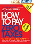 How to Pay Zero Taxes 2014: Your Guid...