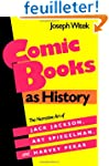 Comic Books As History: The Narrative...