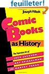 Comic Books as History: The Narrative...
