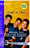 Boys in Blue (Bachelors at Large, Book 3) (Harlequin Intrigue Series #745) (0373227450) by York, Rebecca