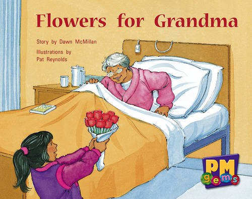 Flowers for Grandma PM GEMS Yellow Levels 6,7,8