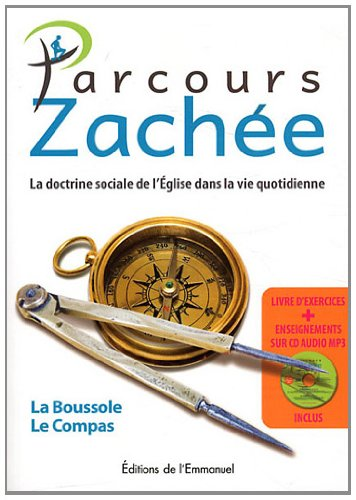 Parcours Zachée : La doctrine de l'Eglise dans la vir quotidienne (1CD audio MP3)