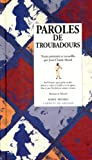 img - for Paroles de troubadours (French Edition) book / textbook / text book