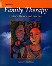 Family Therapy History Theory and Practice with Enhanced Pearson by Samuel T. Gladding